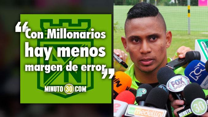 Arley Rodriguez previo Millonarios