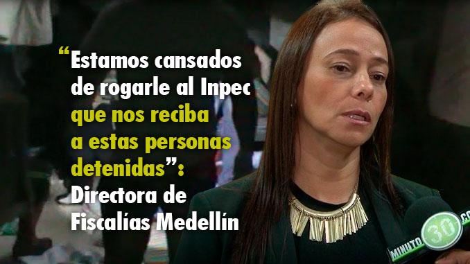 """""""Hay un hacinamiento de más del 200% en los calabozos del CTI"""": Directora Fiscalías Medellín"""