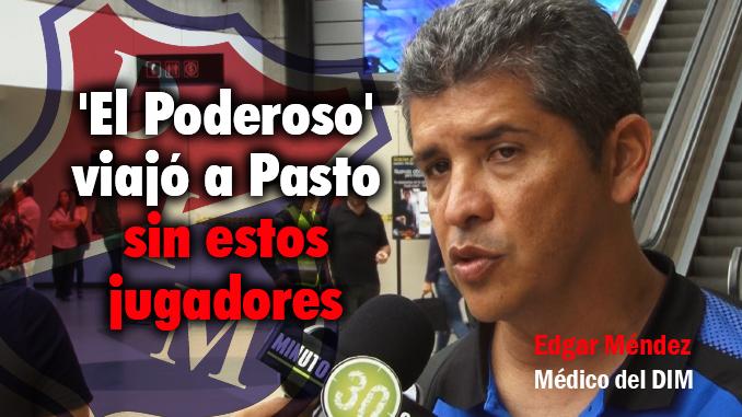 Medico del Medellin entrega parte de Quintero Echeverria y Toloza