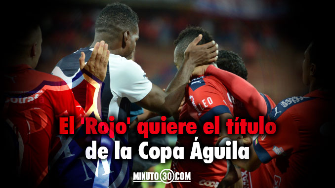 Independiente Medellin Copa Aguila