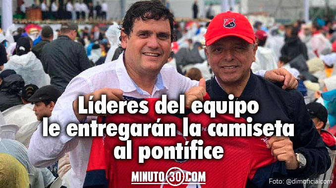 Independiente Medellin presente misa papa Francisco