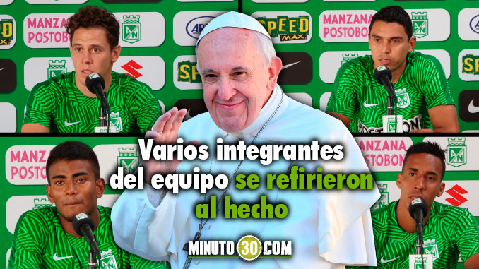 Jugadores Nacional mencion Papa Francisco Atl%C3%A9tico Nacional