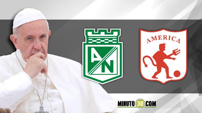 Papa Francisco Atletico Nacional America1