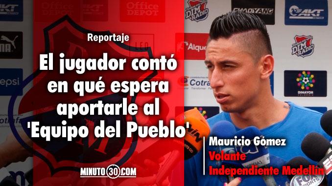 678 Independiente Medellin esta para pelear el titulo dice Mauricio Gomez