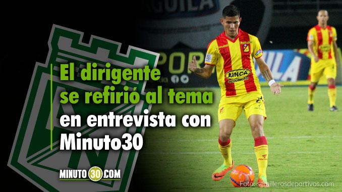 678 Llegara a Atletico Nacional Jhorman Campuzano V%C3%ADctor Marulanda responde
