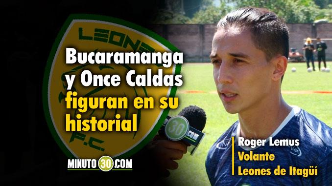 678 Roger Lemus hablo de su llegada a Leones de Itagui1