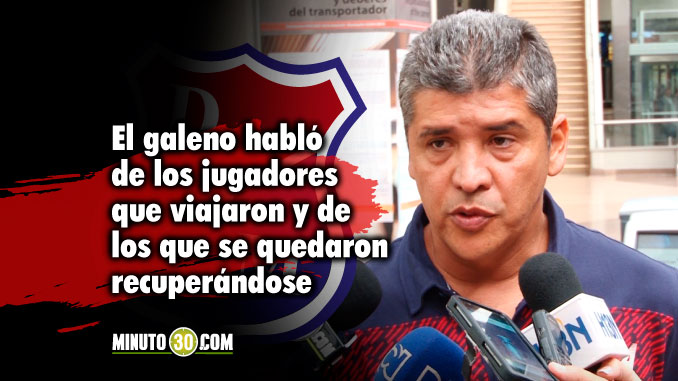 Medico del Medellin Edgar Mendez entrega parte de jugadores con molestias