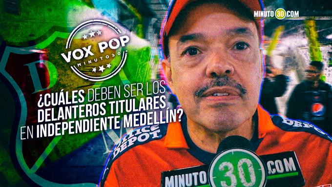 Cuales debe ser los delanteros titulares en Independiente Medellin