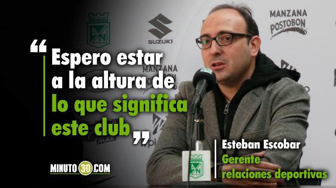 Estoy absolutamente emocionado de llegar a Atletico Nacional Esteban Escobar