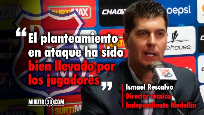 Ismael Rescalvo complacido con la compenetracion de los atacantes del DIM