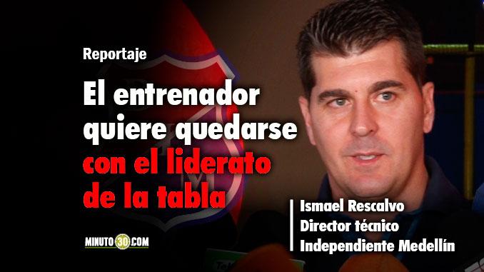 Ismael Rescalvo exalta las virtudes Medellin pero tambien reconoce las de Nacional