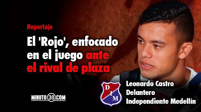 Leonardo Castro por su tercer gol en un clasico antioqueno1