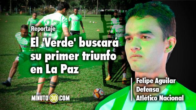 Nacional no le teme a jugar en la altura asegura Felipe Aguilar