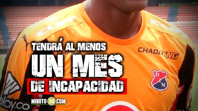 Se confirmo lesion de jugador de Independiente Medellin