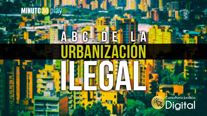 680 urbanizacion ilegal