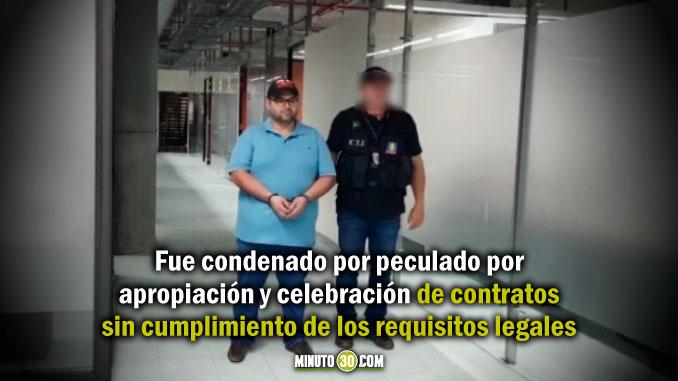 Capturaron al exsecretario de Planeación de Sonsón para que pague una condena de 10 años de prisión