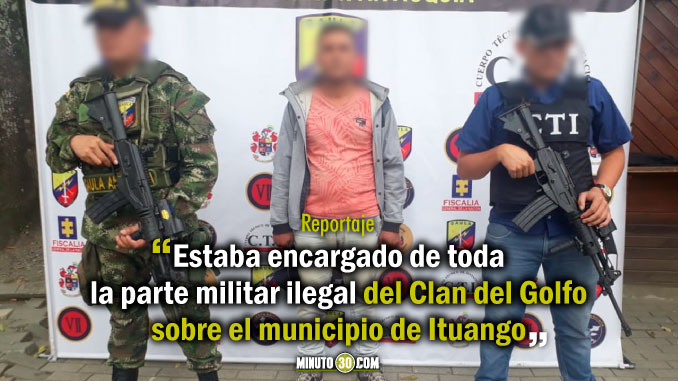 Pelusa cabecilla del Clan del Golfo fue capturado en Ituango