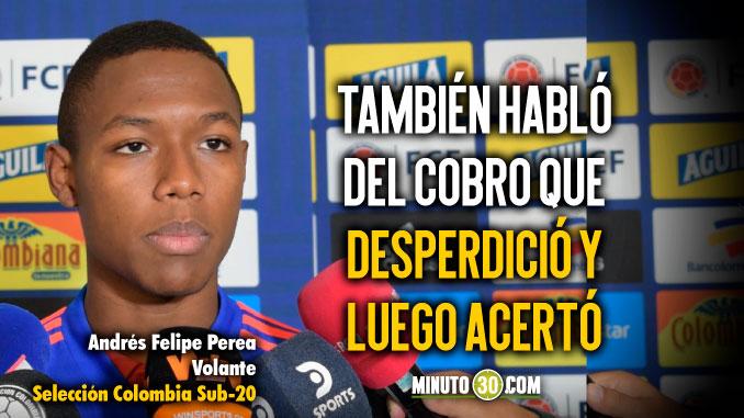Andres Perea y su alegria de hacer parte de la Seleccion Colombia Sub 20