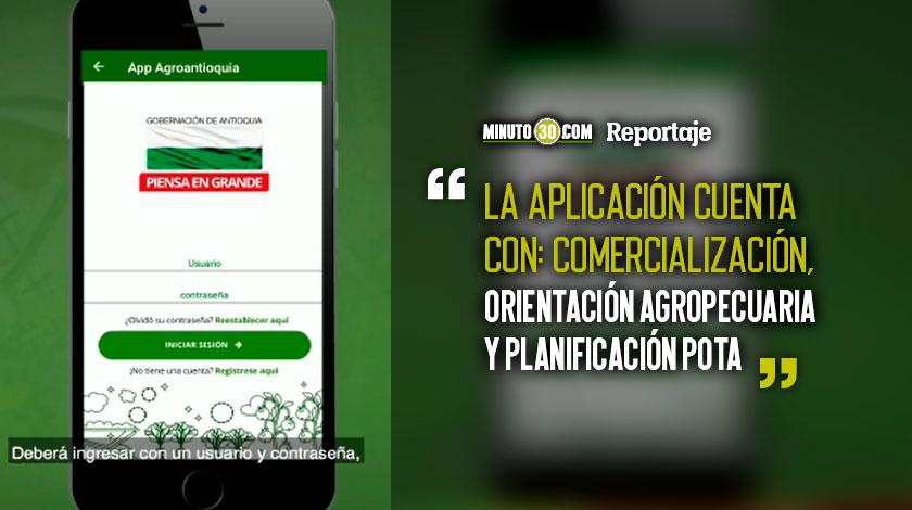 AgroAntioquia la app disenada especialmente para los campesinos del departamento