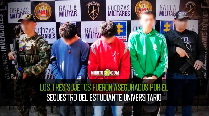 Tres asegurados por secuestro de estudiante universitario