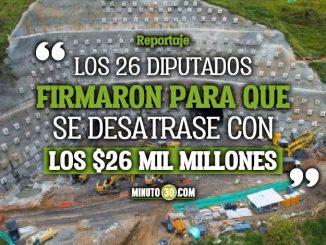 Diputados piden al Gobierno Nacional que cumpla con los recursos para el Tunel del Toyo