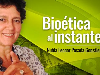Nubia Leonor Posada Gonz%C3%A1lez Bio%C3%A9tica al instante