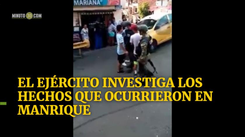 El Ej%C3%A9rcito investiga los hechos que ocurrieron en Manrique