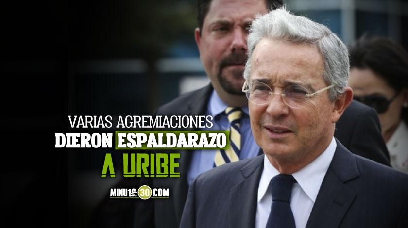 Agremiaciones apoyan a Uribe tras orden de detencion