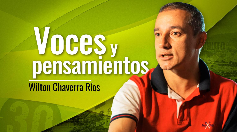Wilton Chaverra Rios Voces y pensamientos 220