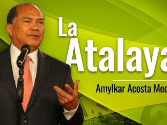 Amylkar Acosta Medina La Atalaya tn