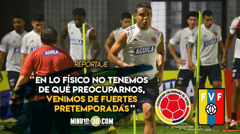 Colombia en enfoca en prepararse en lo mental y en lo futbolistico