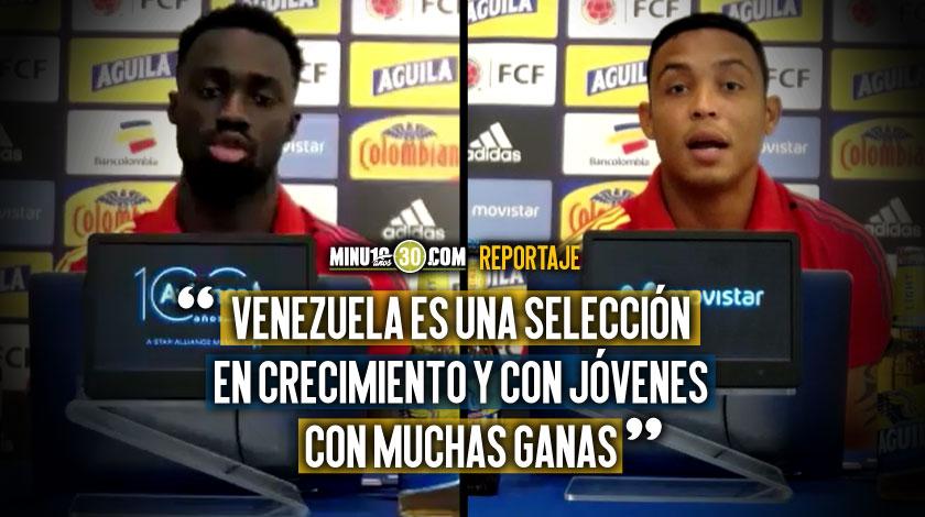 Esta no es la Venezuela en la que se podia pensar en un partido facil jugadores de Colombia