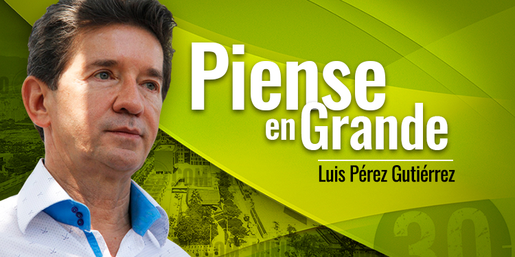 Luis Perez Gutierrez Piense en Grande tn