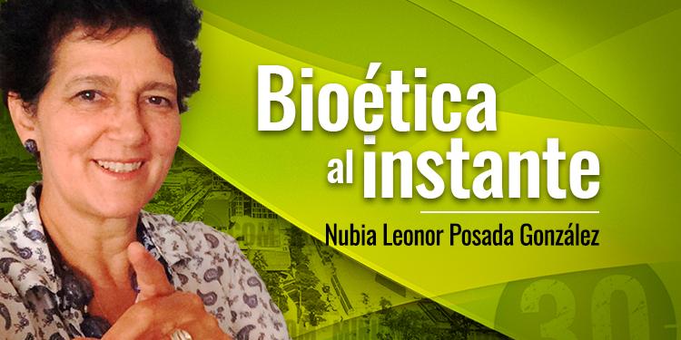 Nubia Leonor Posada Gonzalez Bioetica al instante nt