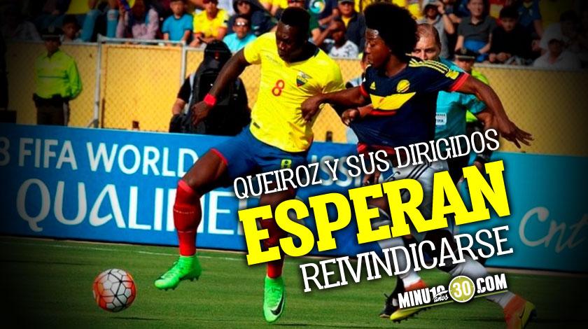 Colombia a recuperar en Ecuador los puntos perdidos en caso