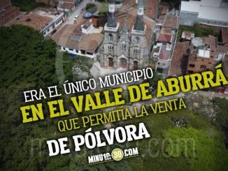 Historico Alcalde de La Estrella prohibio la venta de polvora en el municipio