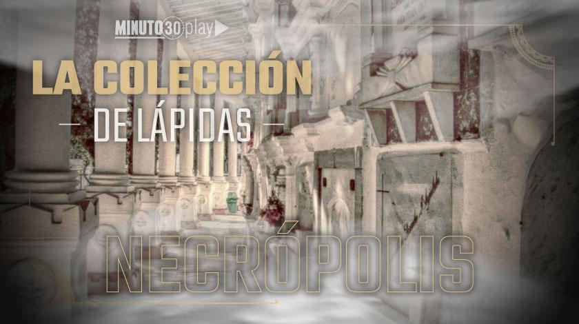 NECROPOLIS CAPITULO 8 LA COLECCION DE LAPIDAS