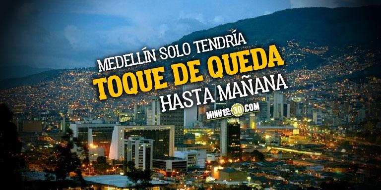 Excluye a Medellin Este es el decreto del nuevo toque de queda en Antioquia que no incluye a la capital