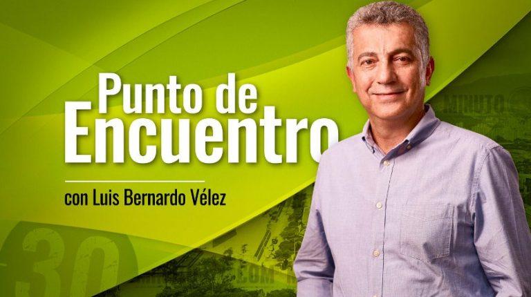 Luis Bernardo Velez Punto de Encuentro con Luis Bernardo Velez 289 840 768x430 1