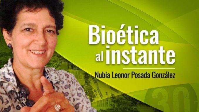Nubia Leonor Posada Gonzalez Bioetica al instante 678