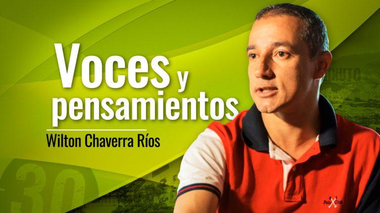 uilton Chaverra rios Voces y pensamientos 768x430 1