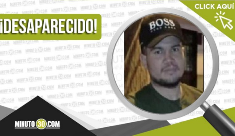 Jesús Antonio Montoya Preciado desaparecido