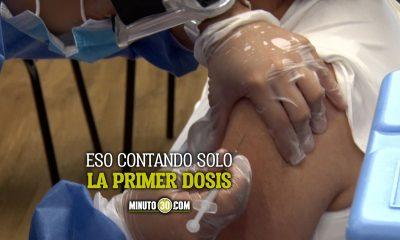 Antioquia ya tiene casi que el 10 de su poblacion vacunada contra el covid 19