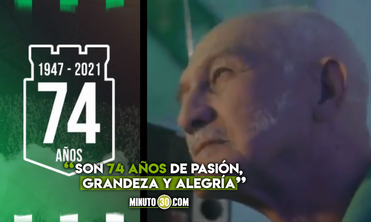 Con emotivo video Atletico Nacional celebra sus 74 anos