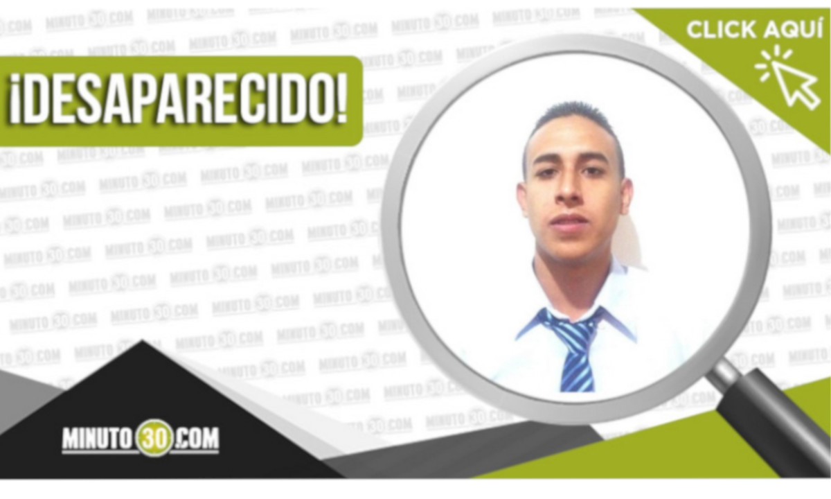 Juan Pablo Rojas Agudelo está desaparecido en Caldas Antioquia