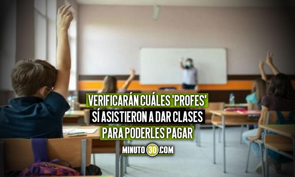 Profesores que no den clases presenciales no recibirán pago