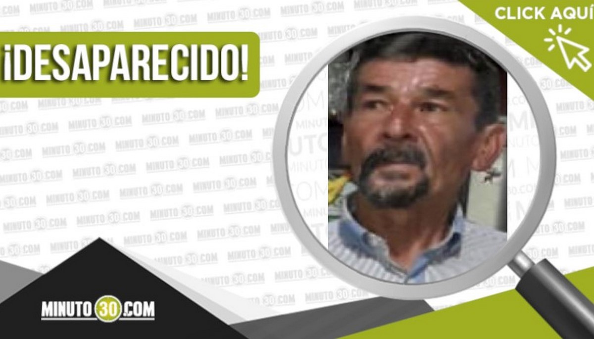 Ramiro de Jesús Rojas Lopera desaparecido