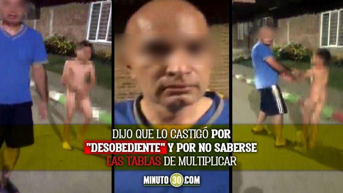 Hombre castigó a su hijastro sacándolo desnudo a la calle