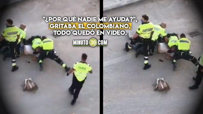 Policías españoles intentaron asfixiar a colombiano
