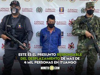 ¡Cayó 'Camilo Cotorro'!, por desplazamientos en Ituango